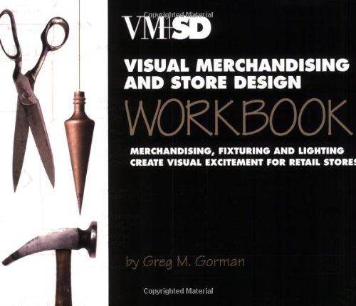 Visual Merchandising and Store Design Workbook