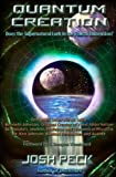 img - for Quantum Creation: Does the Supernatural Lurk in the Fourth Dimension? book / textbook / text book