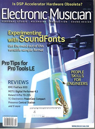 Electronic Musician Magazine, April 2005 (Vol. 21, Issue 4)