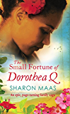 The Small Fortune of Dorothea Q: An epic page-turning family saga (The Quint Chronicles)