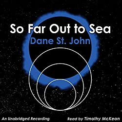 So Far out to Sea