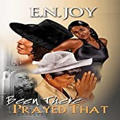 Been There Prayed That: New Day Divas Series, Book 2 | E.N. Joy