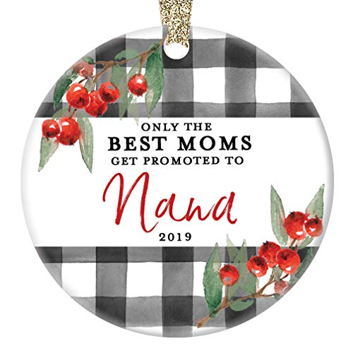 (Promoted to Nana Ornament New Baby Grandchild Christmas 2019 Ceramic Collectible for Nanny Nan Grandmom Grandma from Daughter Son 3