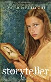Storyteller, Patricia Reilly Giff, 0375838880