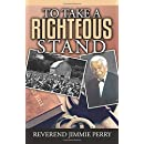 To Take a Righteous Stand