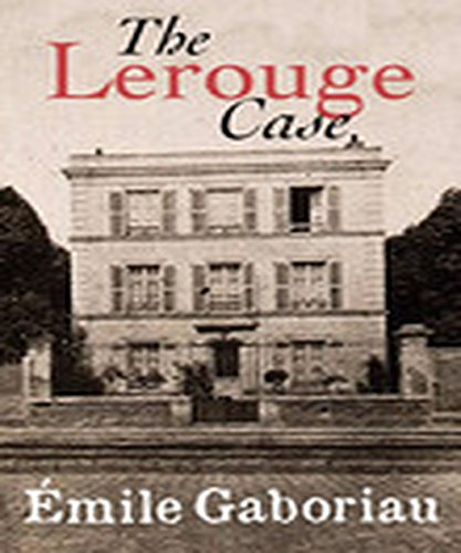 The Lerouge Case[Annotated] (Annotated Cases)