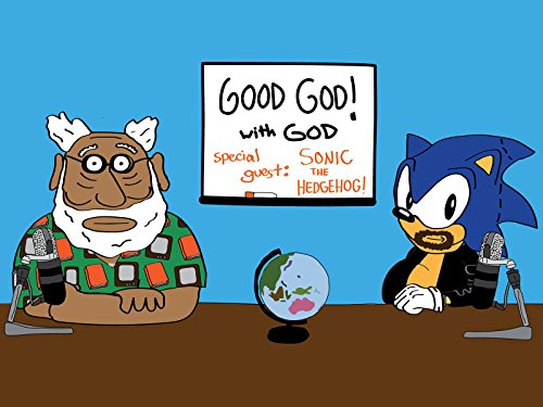 Good God! With God And Special Guest Sonic the Hedgehog (Sonic Videos)