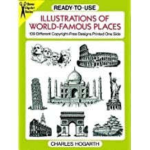 Ready-to-Use Illustrations of World-Famous Places: 109 Different Copyright-Free Designs Printed One Side