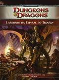 Dungeons E Dragons. Labirinto Da Espiral Do Trovao