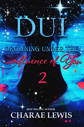 Download for free DUI: Drowning Under The Influence Of You 2
