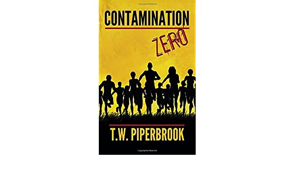 Contamination Book Zero Contamination Post-Apocalyptic ...
