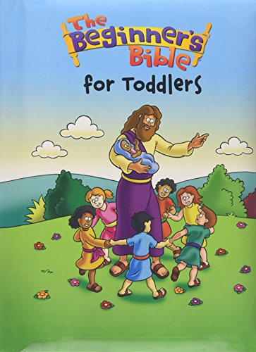 The Beginner's Bible for Toddlers: Board Book Edition