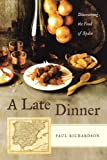 A Late Dinner, Paul Richardson, 0743284941