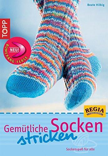 Gemütliche Socken stricken: Sockenspaß für alle (TOPP Handarbeiten)