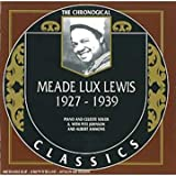Meade Lux Lewis: The Chronological Classics, 1927-1939