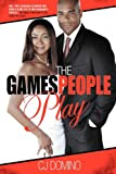 The Games People Play, C. J. Domino, 0615393535