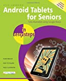 Android Tablets for Seniors in Easy Steps, Nick Vandome, 184078590X