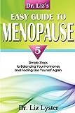 Dr. Liz's Easy Guide to Menopause, Elizabeth Lyster, 159932167X
