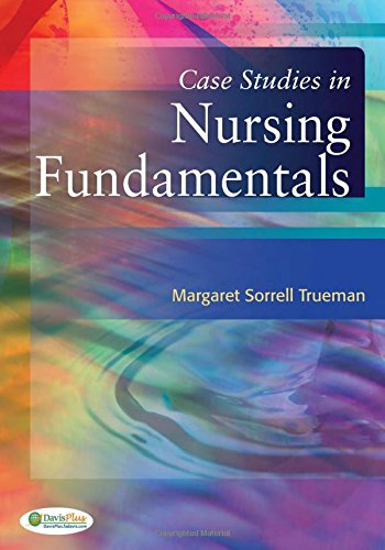 Case Studies in Nursing Fundamentals - Rock Case Studies