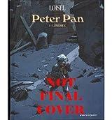[(Peter Pan * *)] [Author: Regis Loisel] published on (June, 2013)