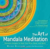 The Art of Mandala Meditation, Michal Beaucaire, 1440541140
