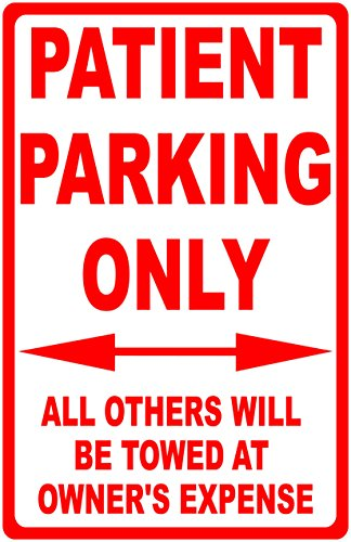 Patient Parking Only Sign. All Others Towed. 12x18 Metal. Made in USA. Free Shipping
