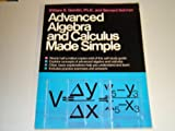 Advanced Algebra and Calculus Made Simple, William R. Gondin and Bernard Sohmer, 0385004389