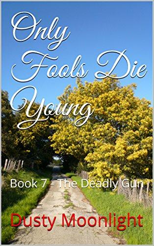 : Book 7 - The Deadly Gun (Fools Die)