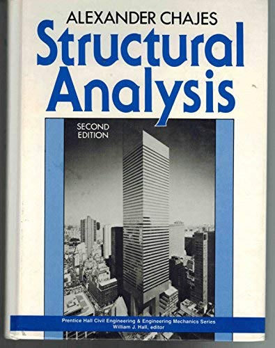 Structural Analysis (Prentice Hall International Series in Civil Engineering and Engineering Mechaniics)