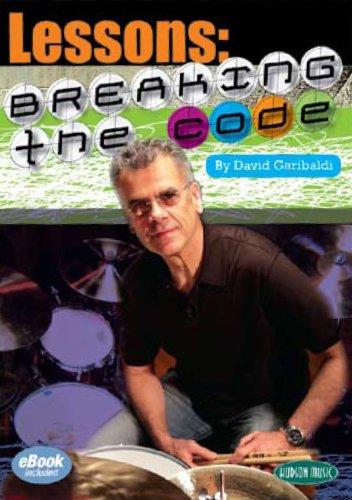 David Garibaldi Lessons: Breaking the Code (Lesson Percussion)