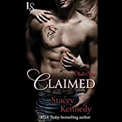 Claimed: Club Sin, Book 1 | Stacey Kennedy