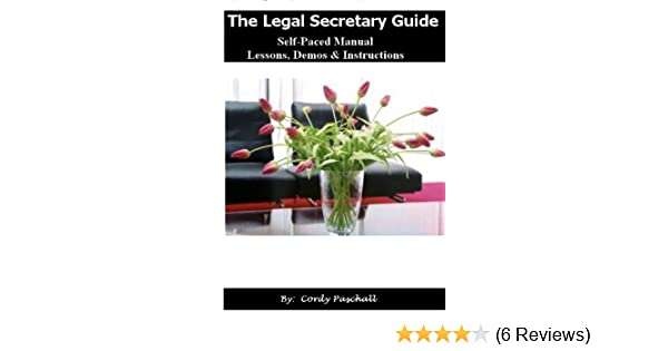 the legal secretary guide legal secretary guide and handbook rh amazon com the legal secretary's guide by ann cheyne legal secretary guide pdf