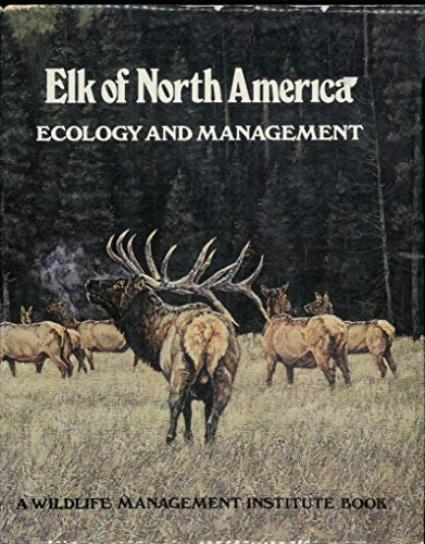Elk of North America: Ecology and Management for sale  Delivered anywhere in USA