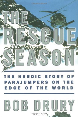 Alaska Air National Guard (The Rescue Season: The Heroic Story of Parajumpers on the Edge of the World)