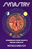 img - for Synastry, Understanding Human Relations Through Astrology Paperback December 1, 1991 book / textbook / text book