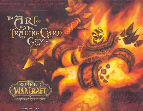 World Of Warcraft: The Art Of The Trading Card Game Vol. 1