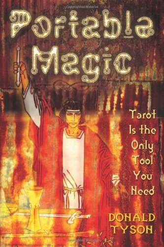Portable Magic: Tarot Is the Only Tool You Need (Portable Magic)