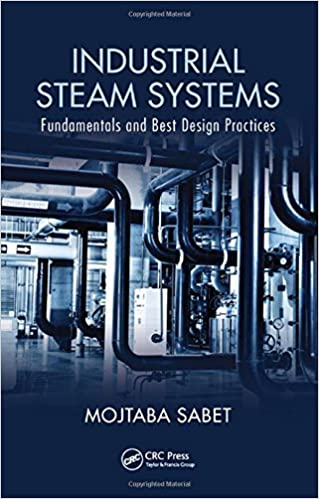 Industrial Steam Systems: Fundamentals and Best Design Practices ...