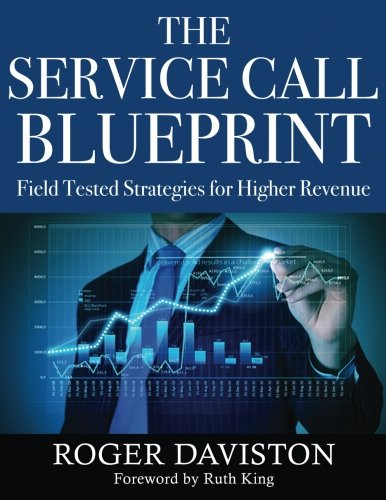 Download The Service Call Blueprint: Field Tested Strategies for Higher Revenue pdf