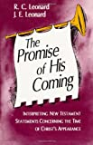 The Promise of His Coming, R. C. Leonard and J. E. Leonard, 1884454054