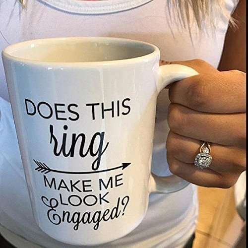 Does this ring make me look engaged mug / engagement mug / engagement / ring mug / bride mug / engaged mug / personalized mug / coffee