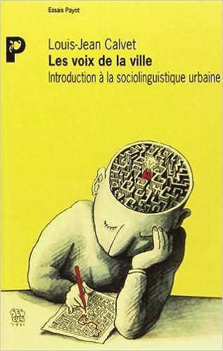 Téléchargement Les voix de la ville : Introduction à la sociolinguistique urbaine pdf epub