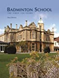 Badminton School: The First 150 Years