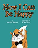 img - for NOW I Can Be Happy book / textbook / text book