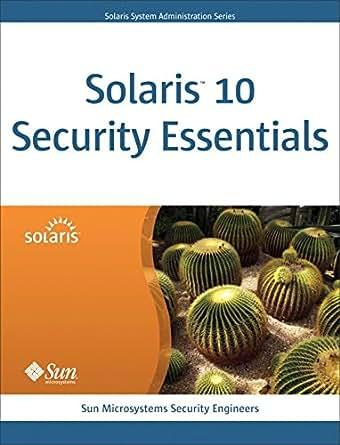 Solaris 10 Security Essentials (Oracle Solaris System Administration