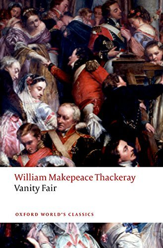 - Vanity Fair (Oxford World's Classics) by Thackeray William Makepeace (2015-08-01) Paperback