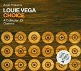 Choice a Collection of Louie Vega