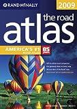 Rand McNally 2009 Road Atlas: United States / Canada / Mexico (Rand McNally Road Atlas: United States, Canada, Mexico)