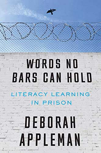 Words No Bars Can Hold: Literacy Learning in Prison (English Edition)