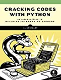 Cracking Codes with Python: An Introduction to